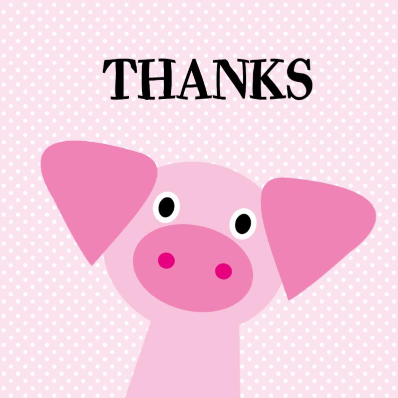 Bedankkaartjes - Bedank kaartje met een varkentje