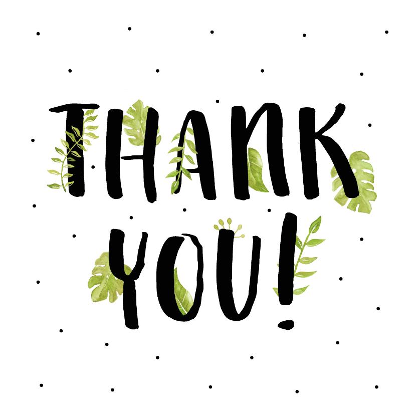 Bedankkaartjes - Bedankkaart thank you met mooie planten