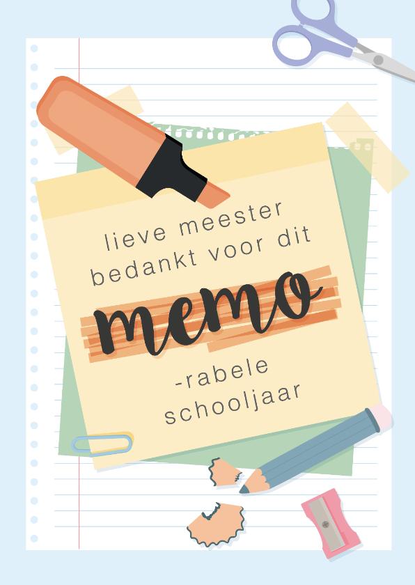 Bedankkaartjes - Bedankkaart voor de meester voor een 'memorabel' schooljaar.