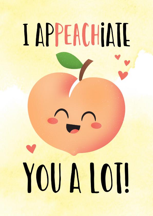 Bedankkaartjes - Bedankt kaart grappig I apPEACHiate you cute kawaii perzik