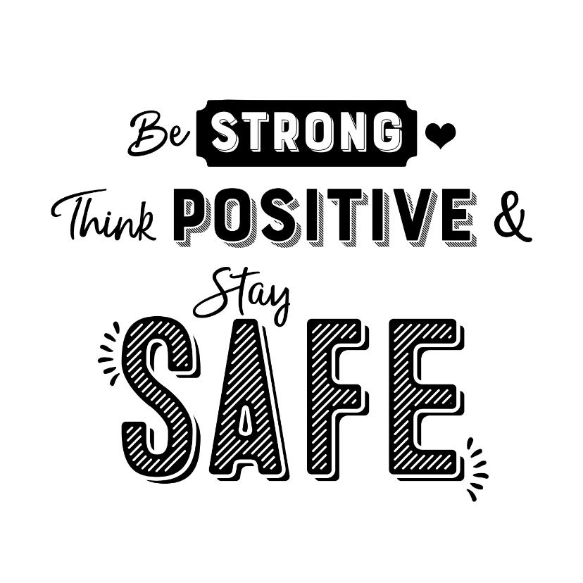 Bedankkaartjes - Kaart hulpverleners be strong think positive stay safe