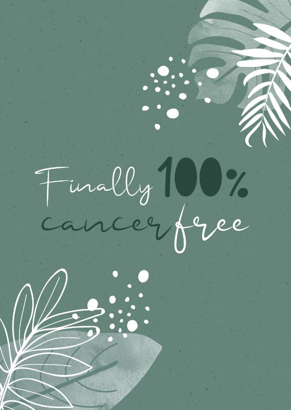 Beterschapskaarten - Beterschap Finally 100% cancer free