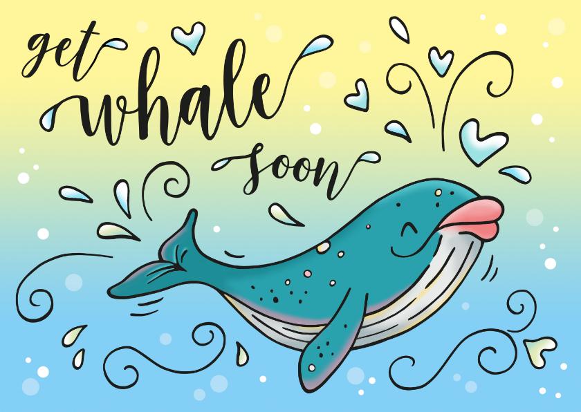 Beterschapskaarten - Beterschap get whale soon
