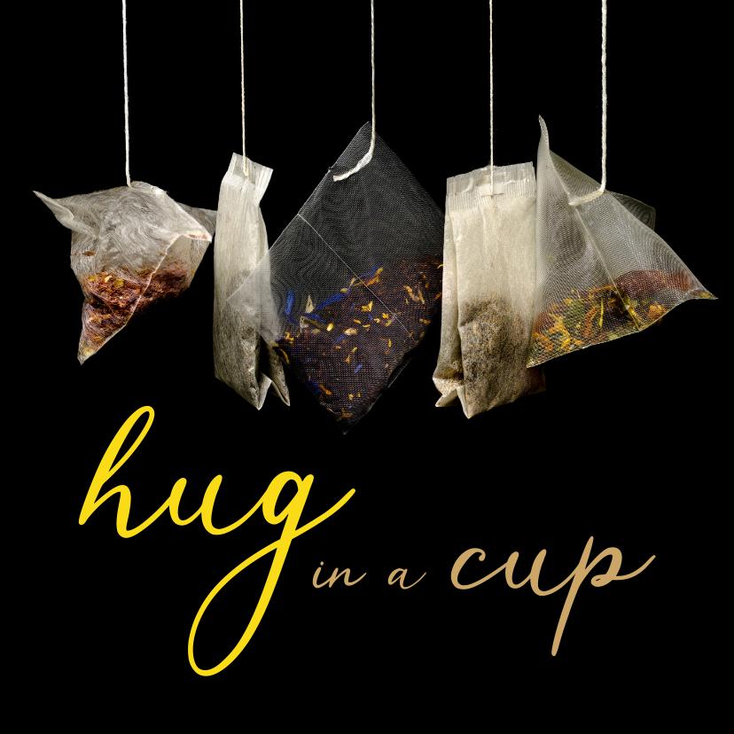 Beterschapskaarten - Beterschap hug in a cup met thee als cadeau