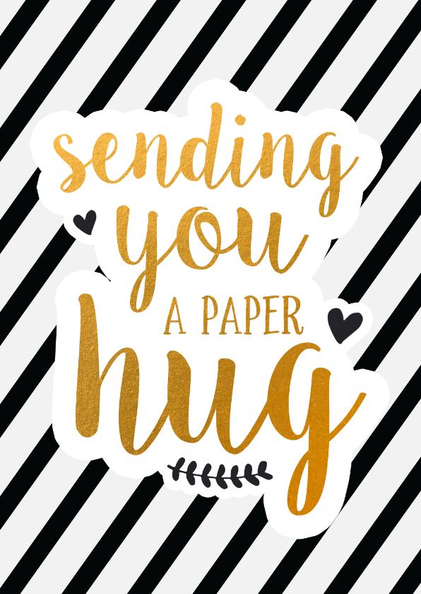 Beterschapskaarten - Beterschap - sending you a paper hug