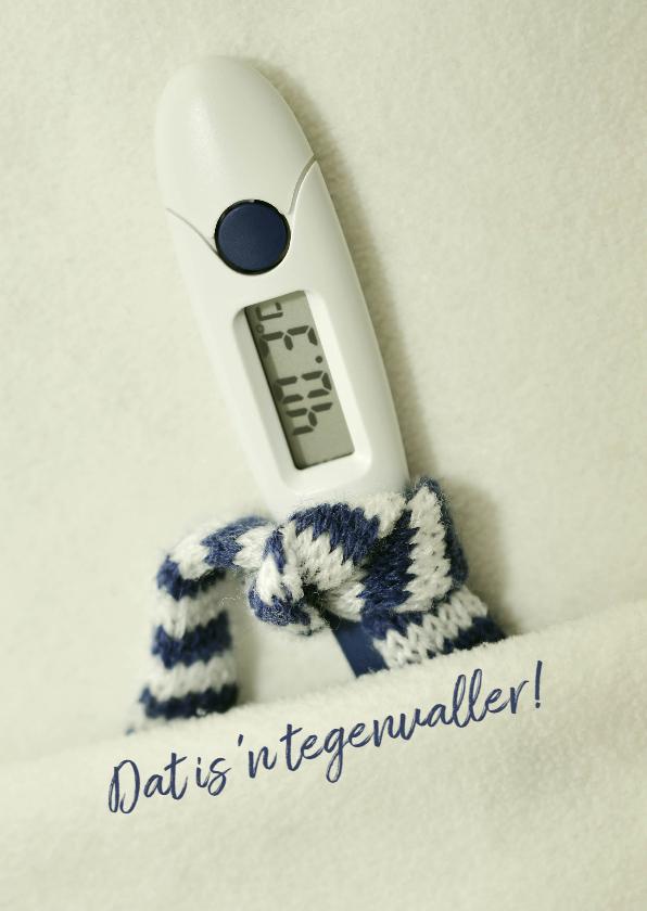 Beterschapskaarten - Beterschap thermometer koorts