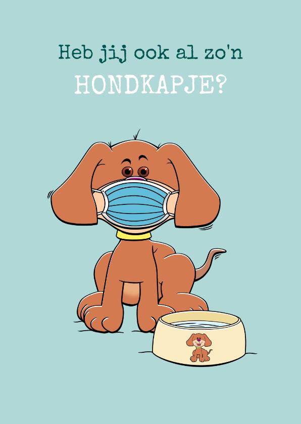 Beterschapskaarten - Beterschapskaart met hond, mondkapje en drinkbak