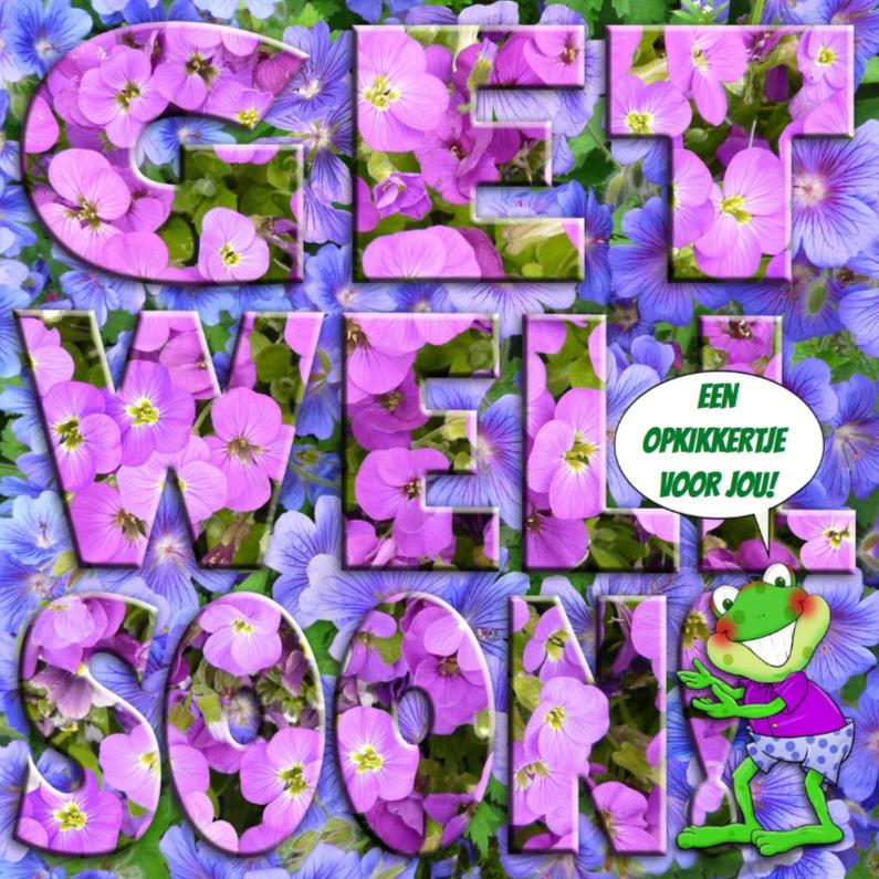 Beterschapskaarten - Bloemen met tekst GET WELL SOON