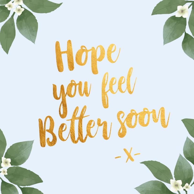 Beterschapskaarten - Hope you feel better soon - botanische beterschapskaart