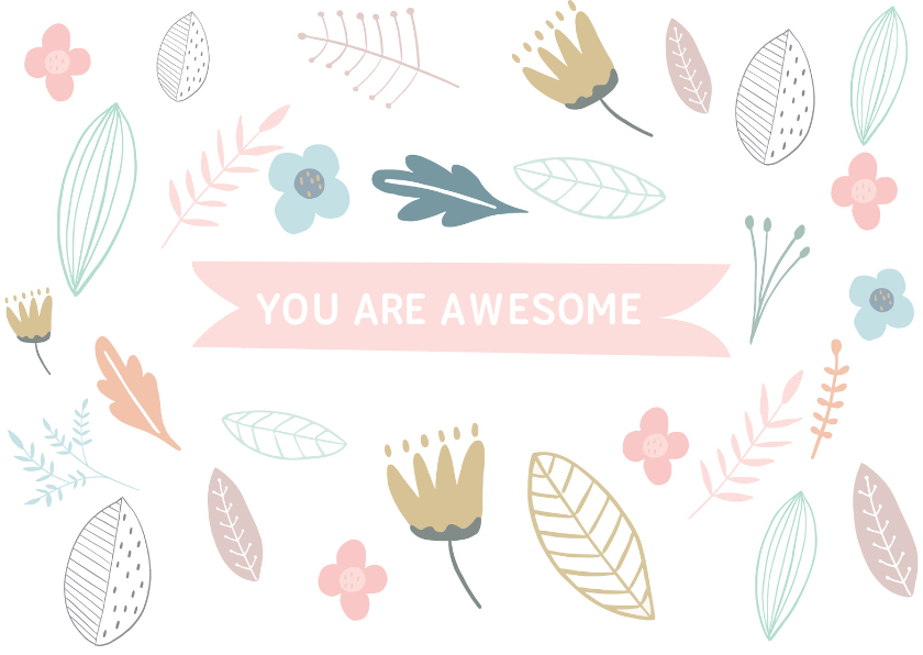 Coachingskaarten - Coachingskaart You are awesome met bloemen