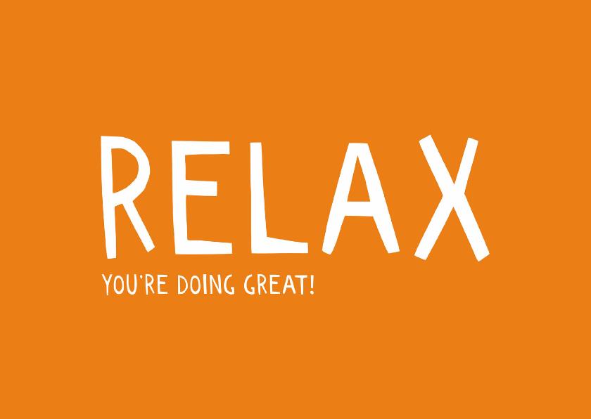 Coachingskaarten - Relax, you're doing great