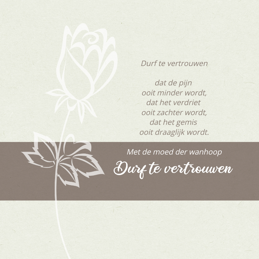 Condoleancekaarten - Condoleance Durf te vertrouwen