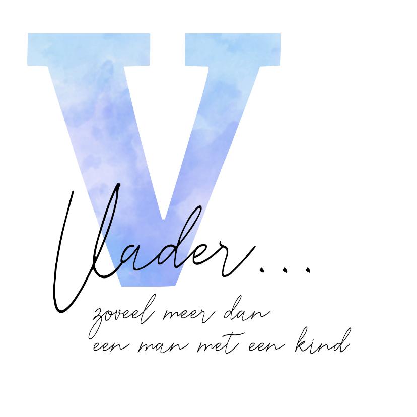 Condoleancekaarten - Condoleance grote waterverf V met gedicht over vader