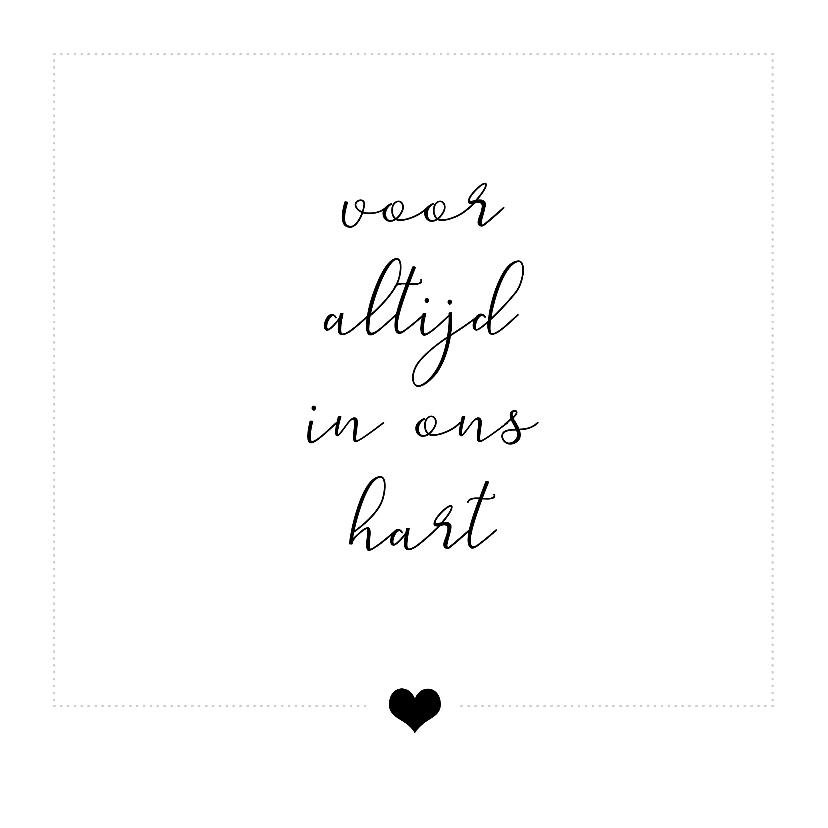 Condoleancekaarten - Condoleance kaart - voor altijd in ons hart