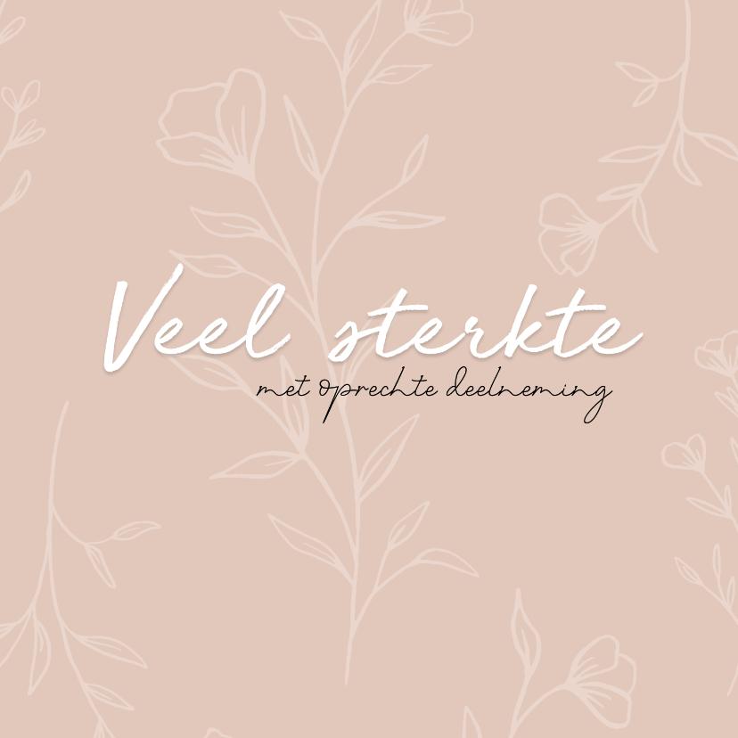 Condoleancekaarten - Condoleance - veel sterkte roze bloemen