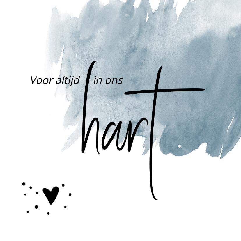 Condoleancekaarten - Condoleance voor altijd in ons hart