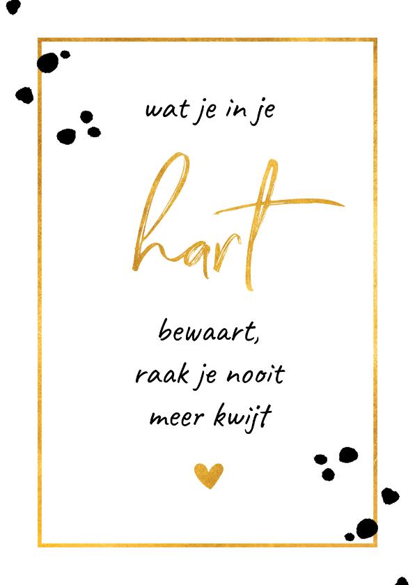 Condoleancekaarten - Condoleance 'Wat je in je hart bewaart' gouden kader