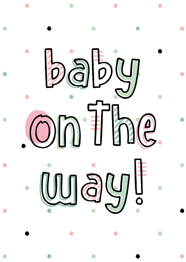 Felicitatiekaarten - Felicitatie baby on the way hip met confetti
