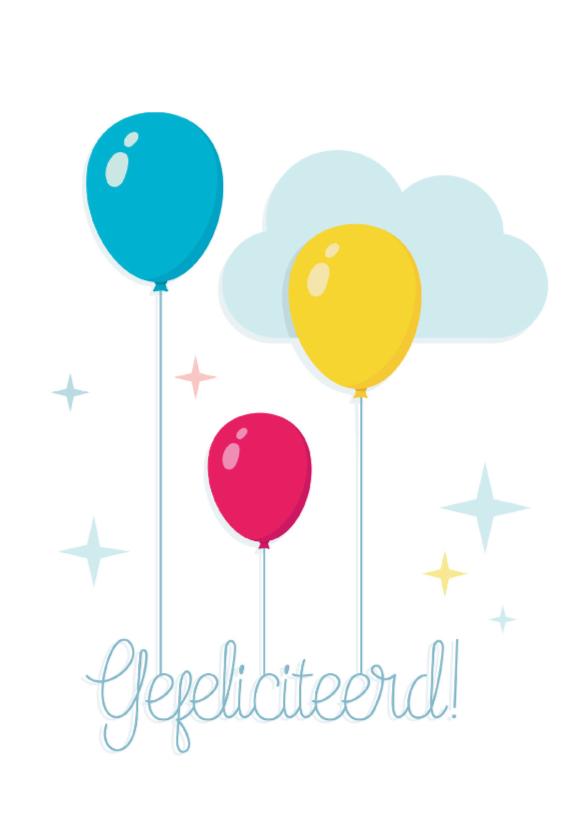Felicitatiekaarten - Felicitatie Ballonnen Vrolijk