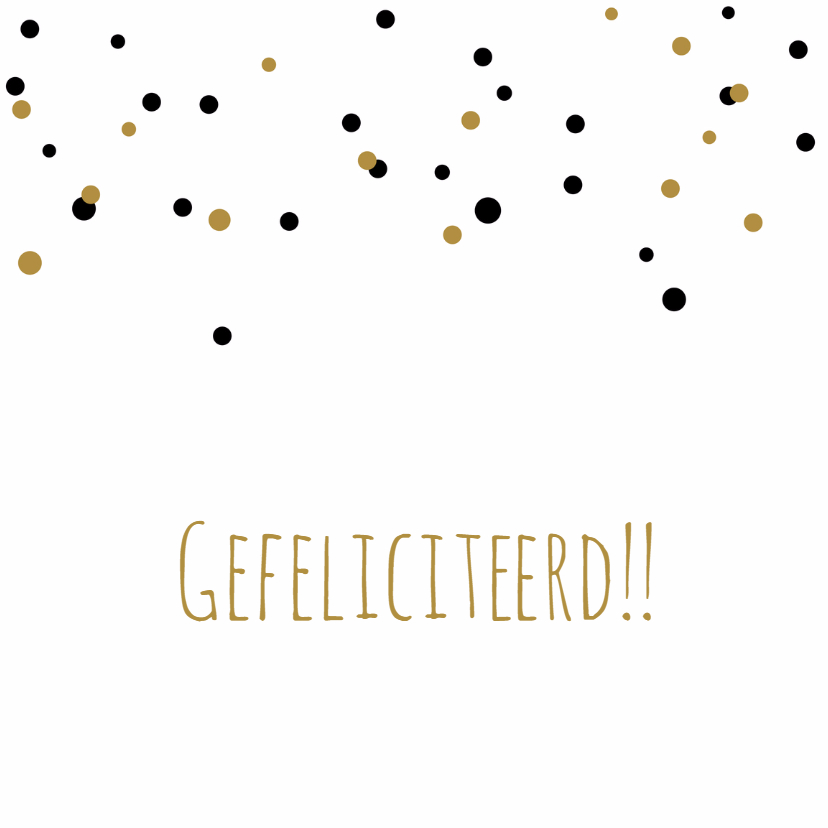 Felicitatiekaarten - Felicitatie-Confetti,goud,zwart