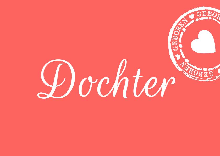 Felicitatiekaarten - Felicitatie dochter geboren roze rood