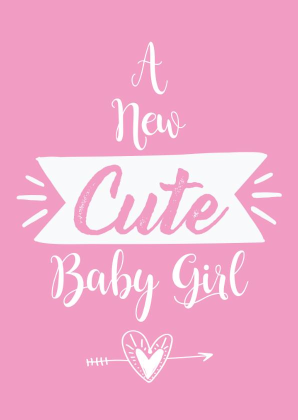 Felicitatiekaarten - Felicitatie geboorte A new cute baby girl