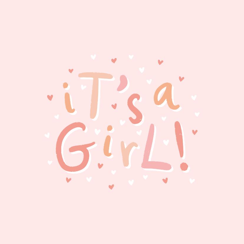 Felicitatiekaarten - Felicitatie geboorte 'it's a girl!' hip met hartjes