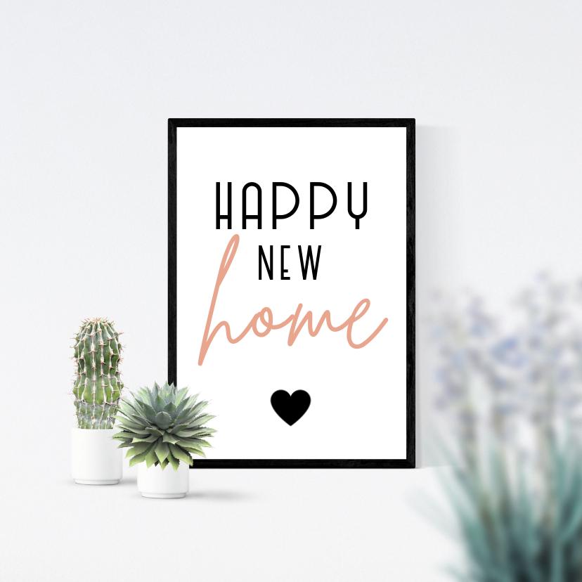 Felicitatiekaarten - Felicitatie happy new home poster en planten