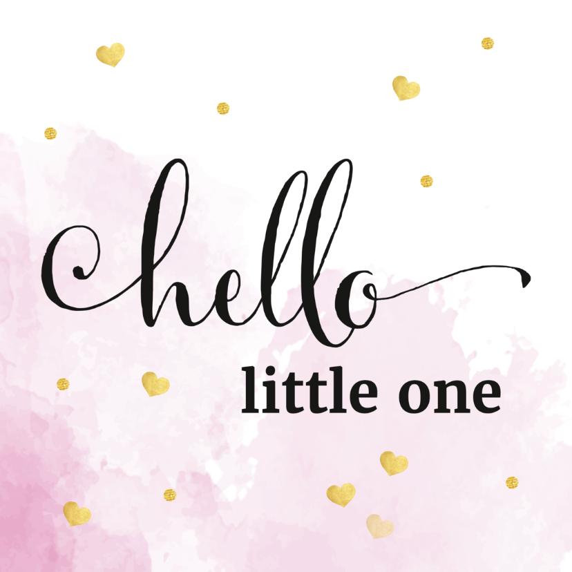 Felicitatiekaarten - Felicitatie - hello little one roze