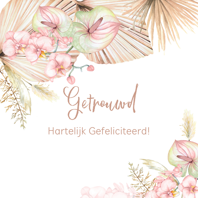 Felicitatiekaarten - Felicitatie huwelijk droogbloemen orchidee