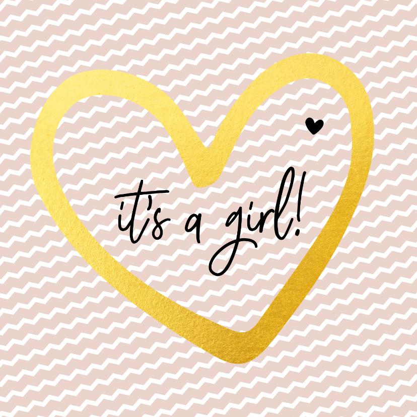 Felicitatiekaarten - Felicitatie - it's a girl gouden hart