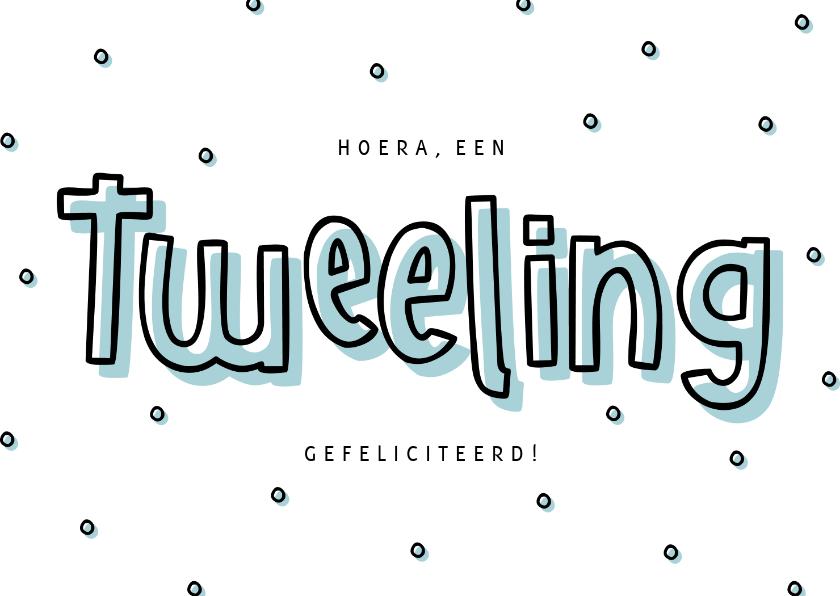 Felicitatiekaarten - Felicitatie jongenstweeling hip met confetti