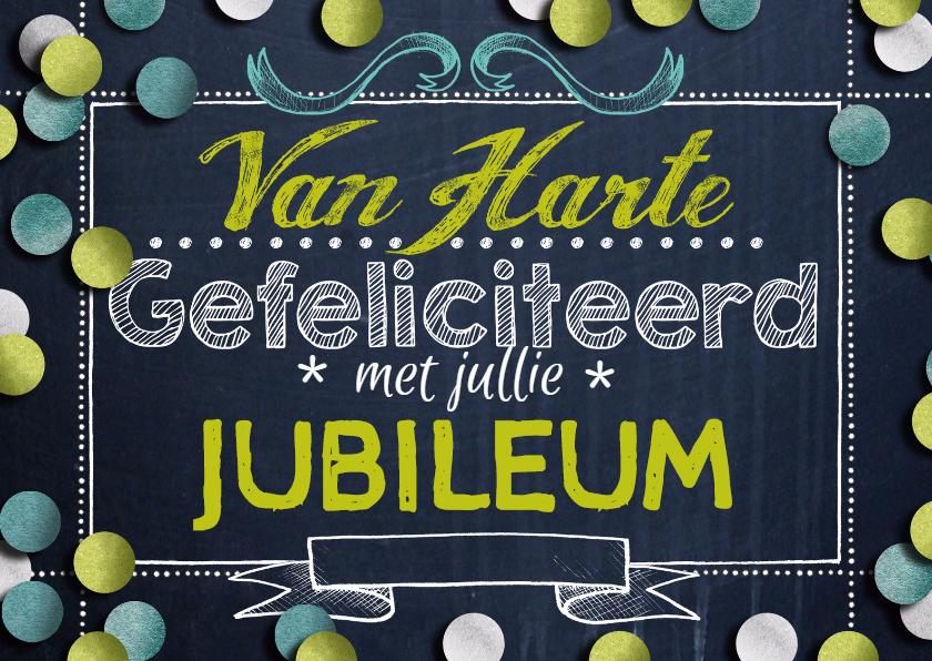Felicitatiekaarten - Felicitatie jubileum confetti krijtbord