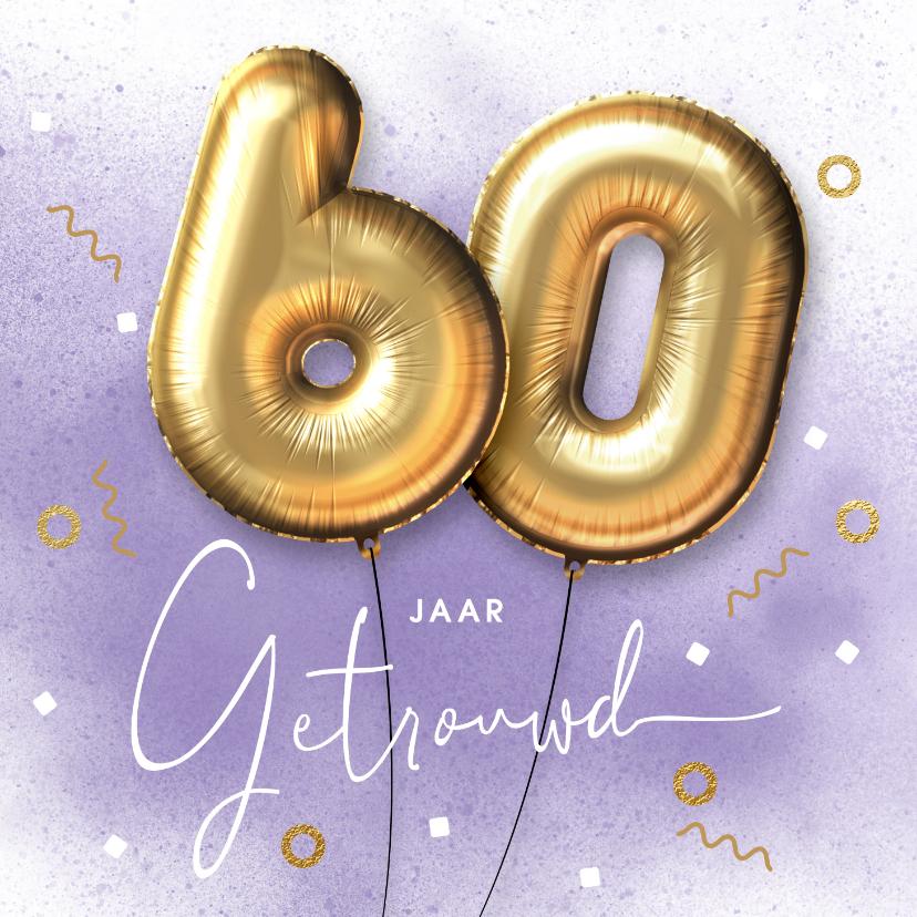 Felicitatiekaarten - Felicitatie kaart 60 jarig huwelijk ballonnen