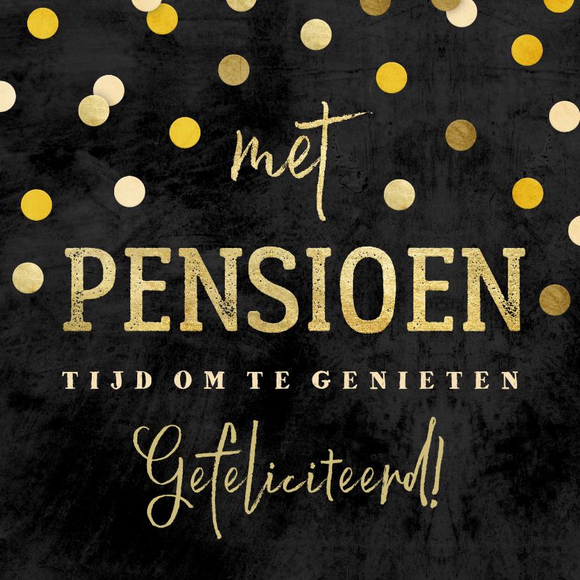 Felicitatiekaarten - Felicitatie krijtbord gouden 'met pensioen' met confetti