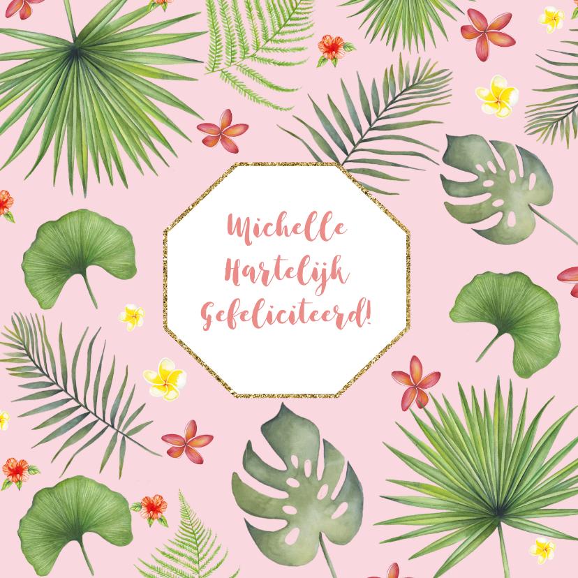Felicitatiekaarten - Felicitatie tropische bladeren