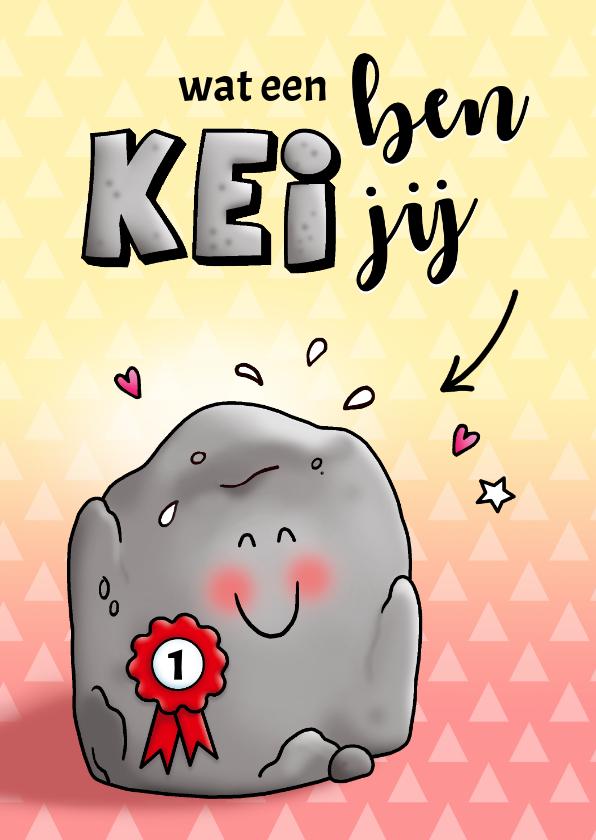 Felicitatiekaarten - Felicitatie voor een nummer 1 Kei