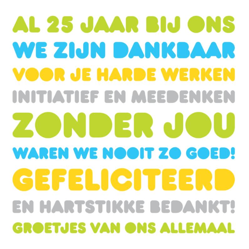 Felicitatiekaarten - Felicitatie Werk Jubileum 25