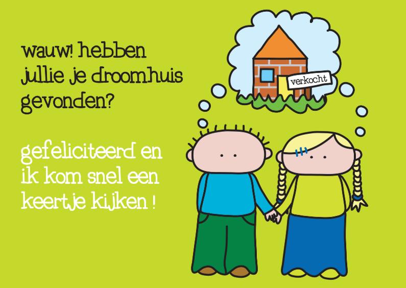 Felicitatiekaarten - Felicitatie Woning Droomhuis
