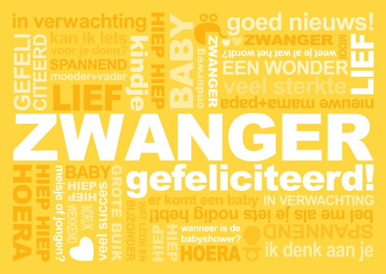 Felicitatiekaarten - Felicitatie Zwanger Tekst Geel