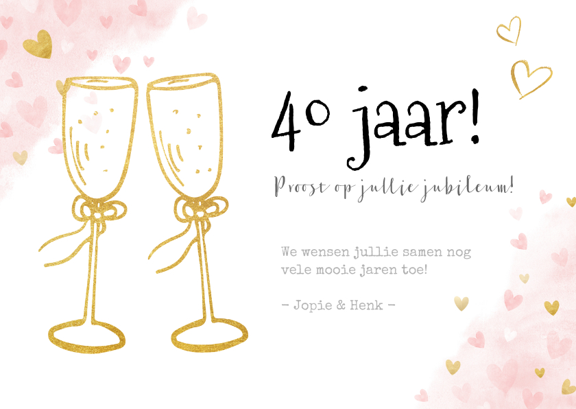 Felicitatiekaarten - Felicitatiekaart 40 jarig huwelijksjubileum gouden toast