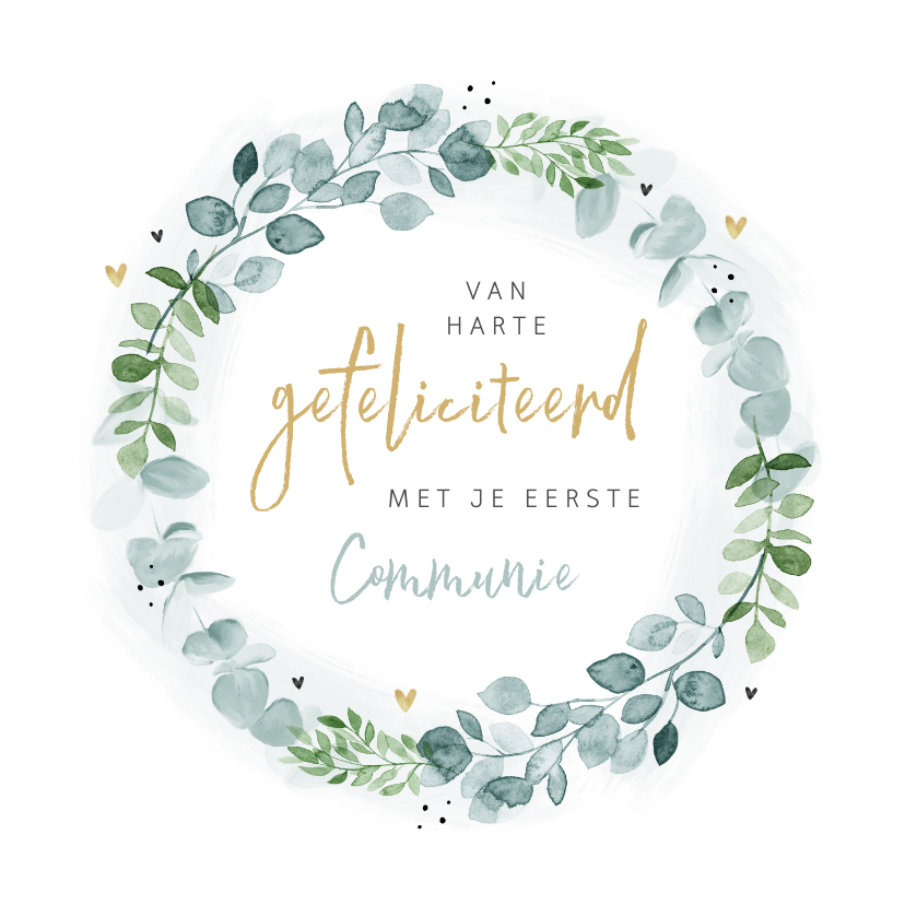 Felicitatiekaarten - Felicitatiekaart communie eucalyptus krans hartjes stijlvol