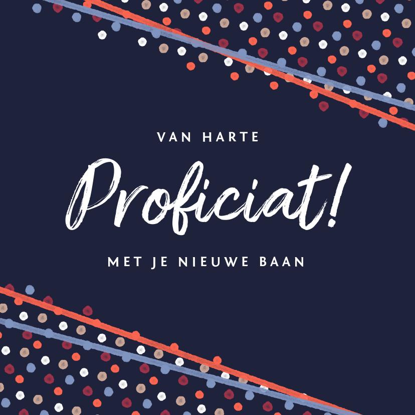 Felicitatiekaarten - Felicitatiekaart feestelijk confetti vrolijk nieuwe baan
