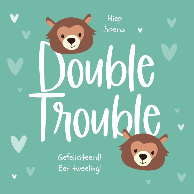 Felicitatiekaarten - Felicitatiekaart geboorte tweeling double trouble beren hart