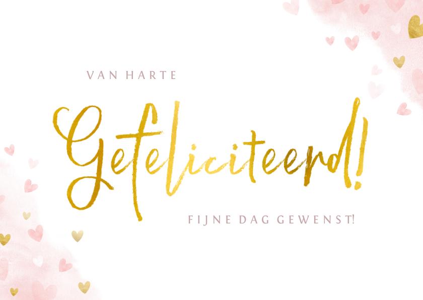 Felicitatiekaarten - Felicitatiekaart gefeliciteerd met roze en gouden hartjes