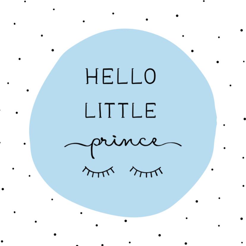 Felicitatiekaarten - Felicitatiekaart Hello little prince met wimpers