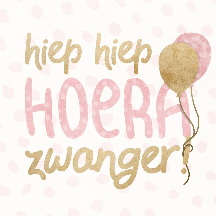 Felicitatiekaarten - Felicitatiekaart 'hoera zwanger' met ballonnen en confetti