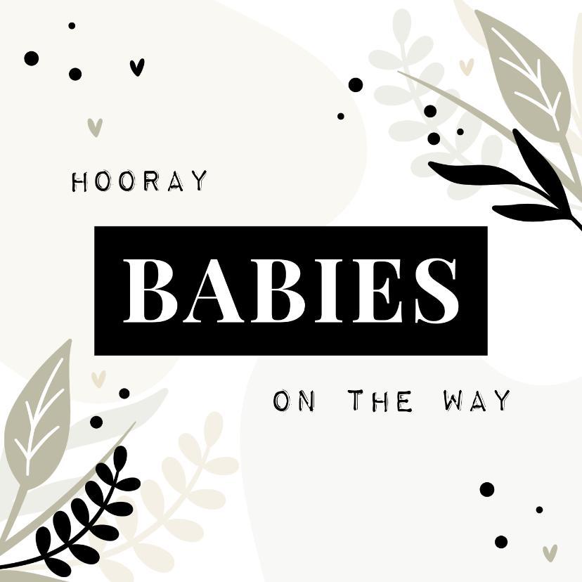 Felicitatiekaarten - Felicitatiekaart hooray babies on the way met blaadjes