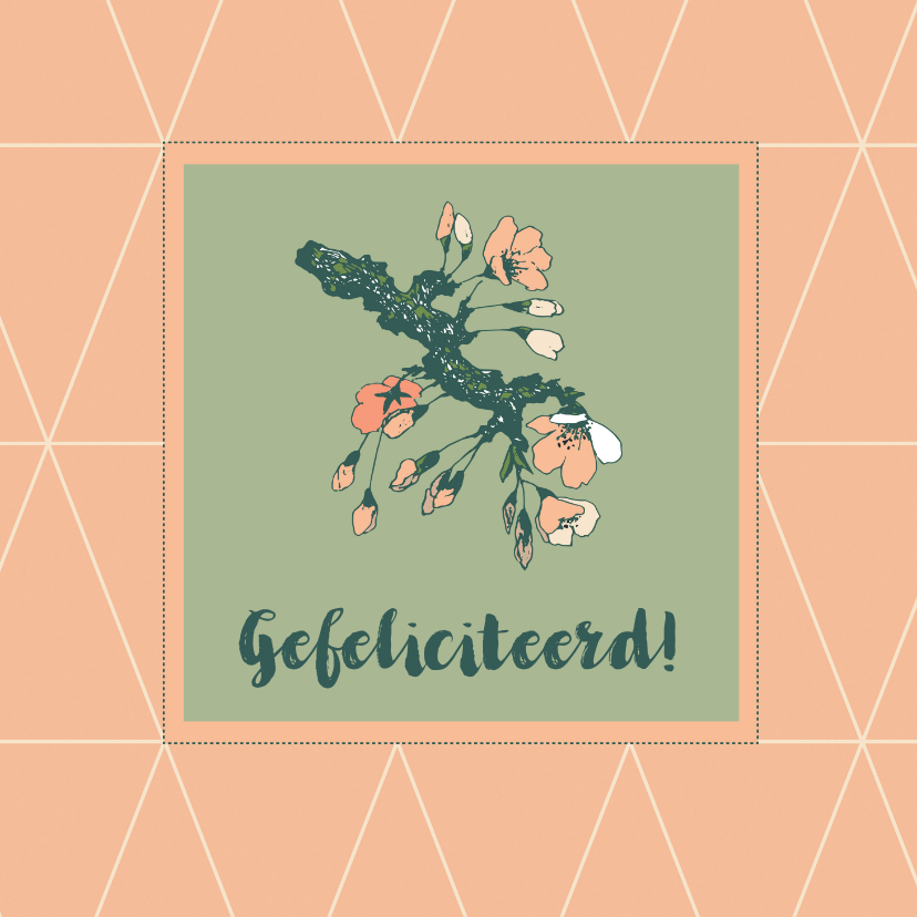 Felicitatiekaarten - Felicitatiekaart met een geometrisch patroon en bloesem