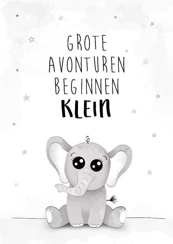 Felicitatiekaarten - Felicitatiekaart met olifant, grote avonturen beginnen klein